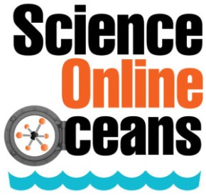 Top 5 Things I Learned at Science Online Oceans 2013
